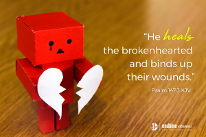 """He heals the brokenhearted and binds up their wounds."" - Psalm 147:3 KJV"